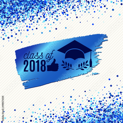 class of 2018 graduate banner with hat laurel and blue foil ink