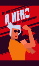 """""""she Needed A Hero So That's What She Became"""" Modern Abstract We Can Do It Rosie The Riveter Women Poster. Women, Girl, Female Strength Poster."""