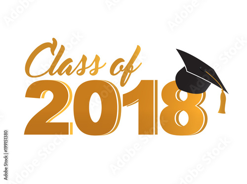 Fotografering  Class of 2018 golden sign Illustrator. design graphic
