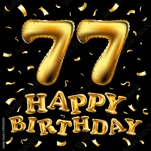 3d Illustration Design For Your Greeting Card Invitation And Celebration Party Of Seventy Seven 77 Years Black By 7razer Vector Happy Birthday