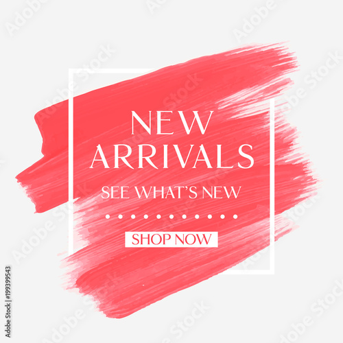 New Arrivals sale text over art brush watercolor paint texture background vector illustration. Perfect acrylic design for a shop and sale banners. Wall mural