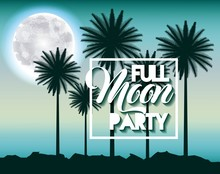 Full Moon Party Summer Moonlight Silhouette Palms Blue Background Vector Illustration