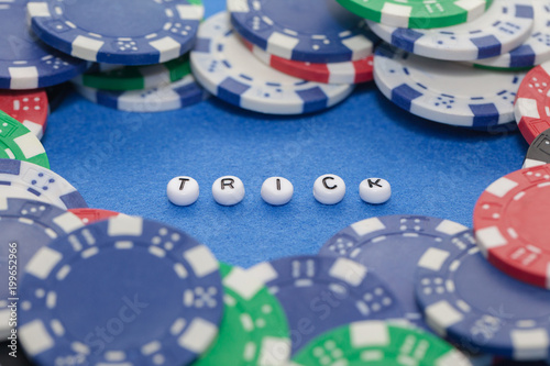 "word ""trick"" with poker chips , gambling concept Plakat"