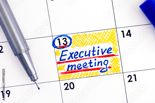 Reminder Executive Meeting In Calendar With Blue Pen Buy This