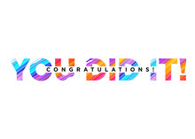 Congratulations You Did It Ins...