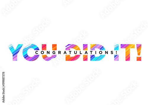 Stampa su Tela Congratulations You Did It Inscription with Bright Colorful Brush Stroke Texture