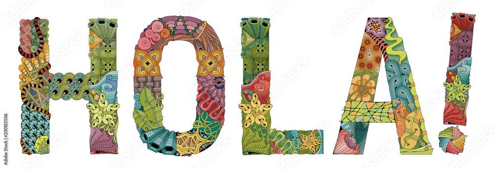 Fotografie, Obraz Word HOLA in Spanish. Vector decorative zentangle object