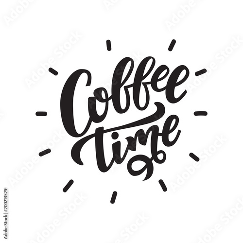 Coffee time. Vector illustration of handwritten lettering