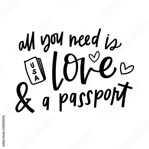 Fotografie, Obraz  All you need is love and a passport
