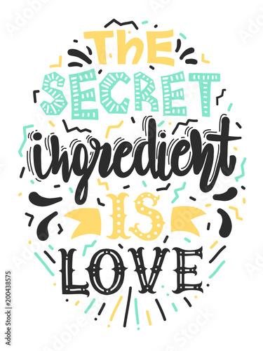 "Fotografía  Quotes ""The secret ingredient is love"""