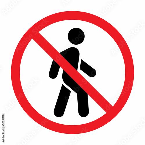 No access for pedestrians prohibition sign. Wallpaper Mural