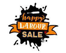 Vector Hand Lettering Happy Labour Day SALE - May Day Celebration On May 1st. Vector Illustration For Greetings, Banner, Background, Template, Badge, Symbol, Icon, Logo And Print Design.