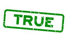 Grunge Green True Wording Squa...