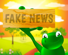 Fake News Frog Sign Means Dishonest 3d Illustration