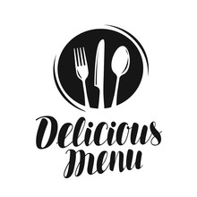 Delicious Menu Logo Or Label. Food, Restaurant Icon. Vector Illustration