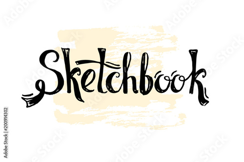 Sketchbook word drawn in lettering style  Cover for notebook