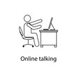 worker in online talking icon. Element man in front of a computer in the workplace for mobile concept and web. Thin line icon for website design and development; app development