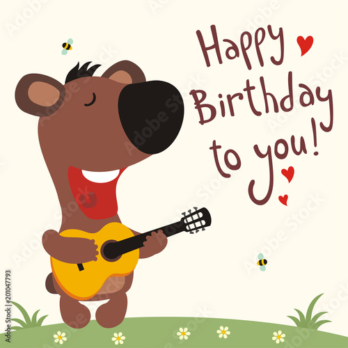 Birthday Card With Cartoon Bear Funny Bear With Guitar Sings Song Happy Birthday To You Buy This Stock Vector And Explore Similar Vectors At Adobe Stock Adobe Stock