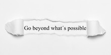 Go Beyond What´s Possible