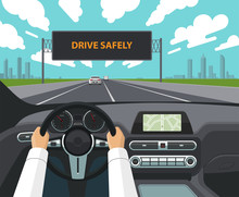 Drive Safely Concept. The Driv...