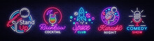 Nightlife Collection Neon Signs. Design Template, Set Logos In Neon Style, Stand Up, Cocktail, Space Club, Karaoke Night, Comedy Show, Design Elements For Your Projects. Vector Illustration
