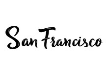 San Francisco Hand-lettering Calligraphy. Hand Drawn Brush Calligraphy. City Lettering Design. Vector Illustration.
