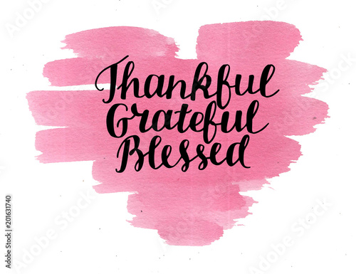 Hand lettering Thankful, grateful, blessed on watercolor heart. Canvas Print