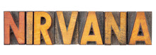 Nirvana Word In Letterpress Wo...