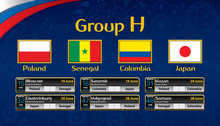 Russia Soccer Tournament Calendar. Group H With The Flag Of Each Country. Schedule Table With Date, Time , City Location And Soccer Match Result On Blue Background. Vector Image