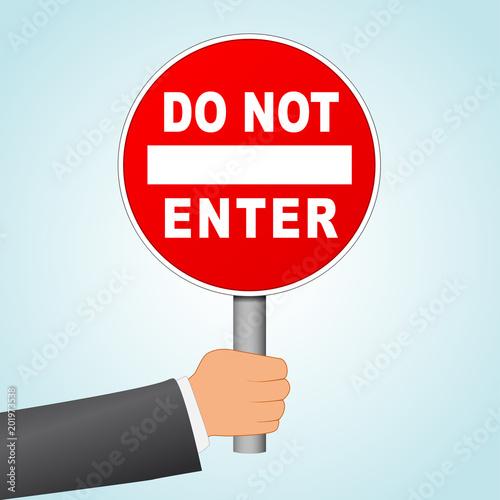 Fotografía  do not enter sign concept