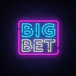 Big Bet Neon sign vector. Light banner, bright night neon sign on the topic of betting, gambling