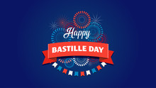 Happy Bastille Day, The French...