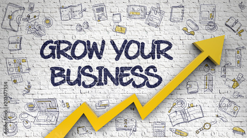 Carta da parati Grow Your Business Drawn on White Wall.