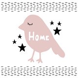 Vector illustration in Scandinavian style. Nice pink bird and the inscription