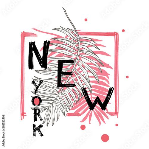 Typografia slogan z tropikalnymi liśćmi. Ręcznie rysowane New York wektor do druku t shirt.
