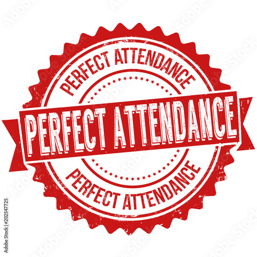 Photo Perfect attendance grunge rubber stamp