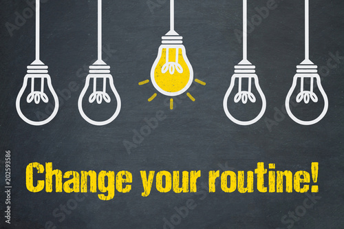 Fotografia  Change your routine!