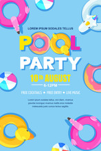 Summer Pool Party, Vector Poster, Banner Layout. Unicorn, Flamingo, Duck, Ball, Donut Cute Floats In Water.