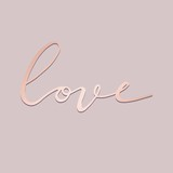 Love. Hand drawing with imitation of rose gold - 202766145