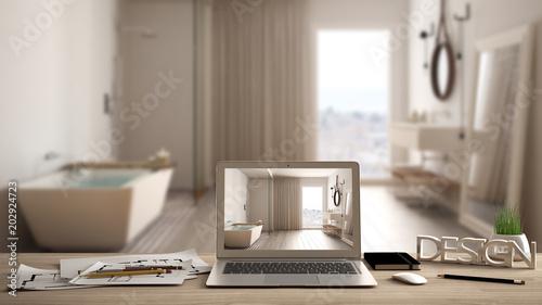 Foto op Plexiglas Spa Architect designer desktop concept, laptop on wooden work desk with screen showing interior design project, blurred draft in the background, spa bathroom idea template