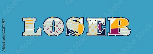 Fényképezés  Loser Concept Word Art Illustration