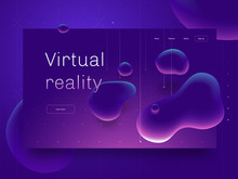 Virtual Reality Concept. 3d Abstract Bubble Shapes Flying Above Surface. Landing Page Template. Vector Illustration.