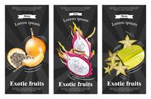 Exotic Fruits Banners Set Vector Realistic. Dragon Fruit, Granadilla, Passion Fruits, Starfruit, Physalis Black Backgrounds