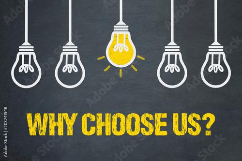 Fotografie, Obraz  Why choose us?