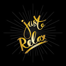 Just Relax Hand Lettering