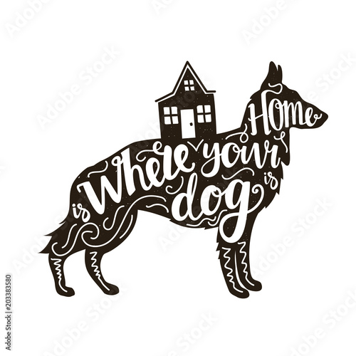 Obraz na plátně  Vector illustration with german shepherd silhouette, house and lettering words - Home is where your dog is