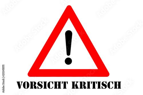 Fotografía  Kritisch Warnschild