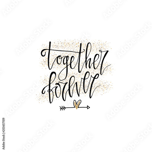 Fotografie, Obraz  Together forever hand lettering romantic card with gold glitter hearts