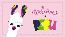 """Welcome To Peru Poster With Cute Cartoon Lama Close Up And Text """"Welcome To Peru"""". Vector Illustration"""