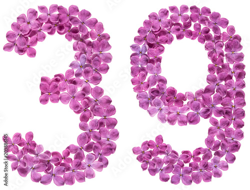 Poster Arabic numeral 39, thirty nine, from flowers of lilac, isolated on white backgro